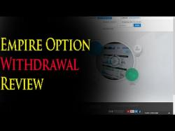 Binary Option Tutorials - Empire Options Strategy Empire Option Withdrawal Proof Revi