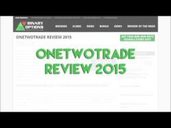 Binary Option Tutorials - OneTwoTrade Review OneTwoTrade Review 2015