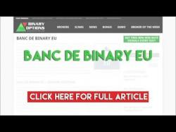 Binary Option Tutorials - EU Options Review Banc De Binary EU