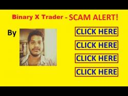 Binary Option Tutorials - GetBinary Review Binary X Trader Review - SCAM ALERT