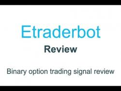 Binary Option Tutorials - Binary Royal Review etraderbot review | trading softwar