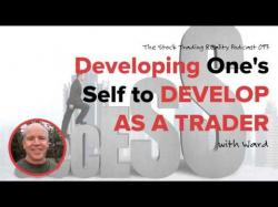 Binary Option Tutorials - trader interviews STR 093: Developing One's Self to D