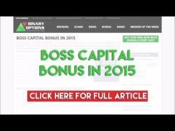 Binary Option Tutorials - Capital Option Review Boss Capital Bonus In 2015