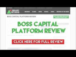 Binary Option Tutorials - Capital Option Review Boss Capital Platform Review