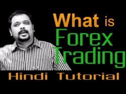Binary Option Tutorials - forex exchange What is Forex Trading - Hindi Tutor