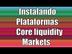 Binary Option Tutorials - Core Liquidity Markets Review Instalación Plataformas Forex Core