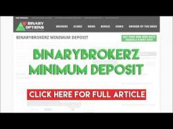 Binary Option Tutorials - Binary BrokerZ Review BinaryBrokerz Minimum Deposit