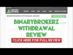 Binary Option Tutorials - Binary BrokerZ Review BinaryBrokerz Withdrawal Review