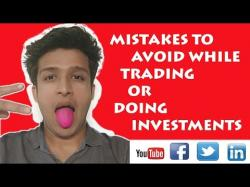 Binary Option Tutorials - trading explained MISTAKES TO AVOID WHILE TRADING OR