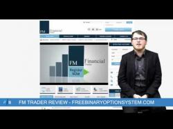 Binary Option Tutorials - Option.FM Review FM Trader Review - Binary Options B