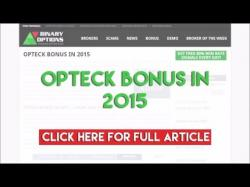 Binary Option Tutorials - Opteck Review Opteck Bonus in 2015
