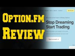 Binary Option Tutorials - Option.FM Review Option FM Review - Is Option.fm Sca