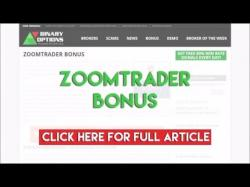 Binary Option Tutorials - ZoomTrader Review ZoomTrader Bonus