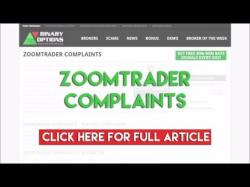 Binary Option Tutorials - ZoomTrader Review ZoomTrader Complaints