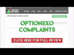 Binary Option Tutorials - OptionsXO Review OptionsXO Complaints