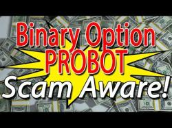 Binary Option Tutorials - Binary Options 360 Review Binary Options Probot Review - Live
