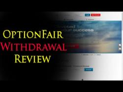Binary Option Tutorials - OptionFair Review OptionFair Withdrawal Proof Review