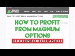 Binary Option Tutorials - Magnum Options Review How To Profit From Magnum Options