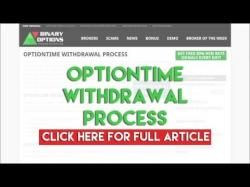 Binary Option Tutorials - OptionTime Review OptionTime Withdrawal Process