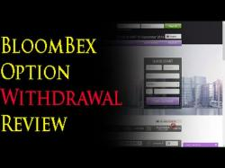 Binary Option Tutorials - Bloombex Options Strategy Bloombex Options Withdrawal Proof R