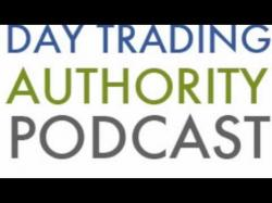 Binary Option Tutorials - trading authority The Day Trading Authority Podcast E